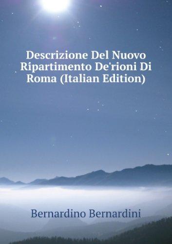 descrizione-del-nuovo-ripartimento-derioni-di-roma-italian-edition