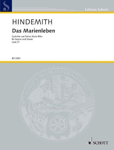 Das Marienleben: Urfassung. op. 27. Sopran und Klavier. (Edition Schott)