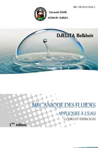 Mécanique des fluides appliquée à l'eau: Cours et exercices