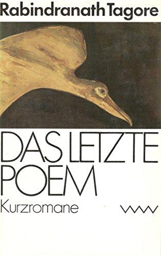 Das letzte Poem. Kurzromane. Ausgewählte Werke
