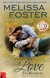 [(Destined for Love (Love in Bloom : The Bradens, Book Two))] [By (author) Melissa Foster] published on (November, 2013)