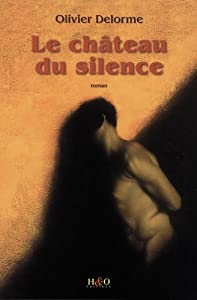 """Afficher """"Le château du silence"""""""