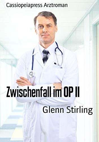 zwischenfall-im-op-ii-cassiopeiapress-arztroman