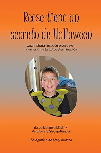 Reese tiene un secreto de Halloween: Una historia real que promueve la inclusión y la autodeterminación