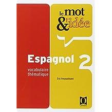 Le Mot et l'idée, niveau 2 : Espagnol