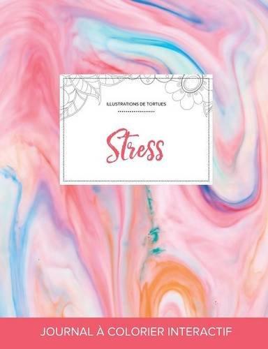 Journal de Coloration Adulte: Stress (Illustrations de Tortues, Chewing-Gum)