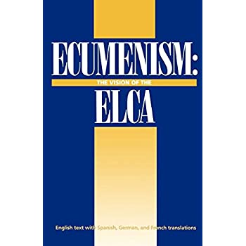 Ecumenism: The Vision of the Elca