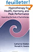 Hypnotherapy for Health, Harmony, and Peak Performance