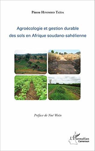 Agroécologie et gestion durable des sols en Afrique soudano-sahélienne (Harmattan Cameroun)