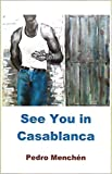 See You in Casablanca (Trilogy of Dark Love Book 2) (English Edition)