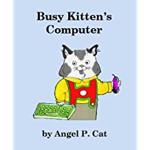 Busy Kitten's Computer (English Edition)