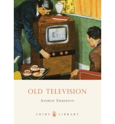 [(Old Television)] [Author: Andrew Emmerson] published on (September, 2009)