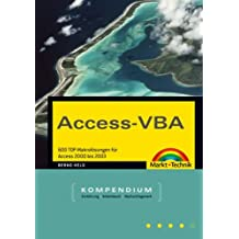 Access-VBA: 600 TOP-Makrolösungen für Access 2000 bis 2003 (Kompendium / Handbuch)