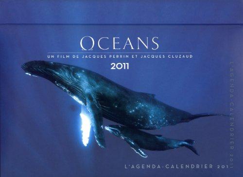 Agenda Calendrier Océans 2011 par Collectif