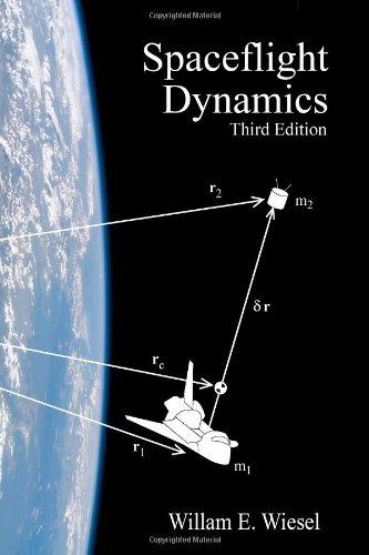 Spaceflight Dynamics: Third Edition