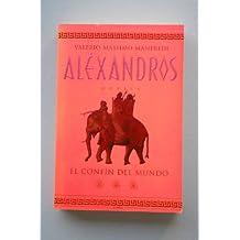 Alexandros Iii.El Confin Del Mundo