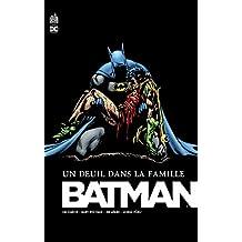 Batman un Deuil Dans la Famille - Nouvelle Édition