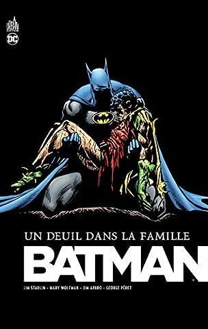 Batman Deuil - Batman un Deuil Dans la Famille -