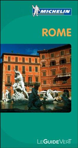 Guide Vert - ROME (GUIDES VERTS/GROEN MICHELIN)