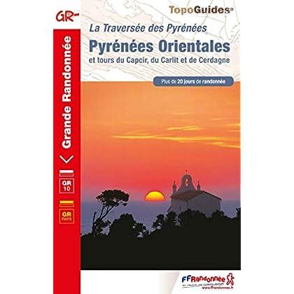 La traversée des Pyrénées : Pyrénées Orientales et tours du Capcir, du Carlit et de Cerdagne