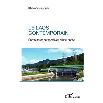 Le Laos contemporain: Parcours et perspectives d'une nation