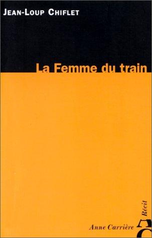 La femme du train par Jean-Loup Chiflet