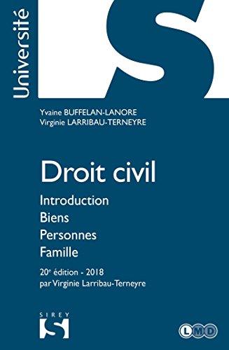Droit civil. Introduction Biens Personnes Famille - 20e éd. par Yvaine Buffelan-Lanore