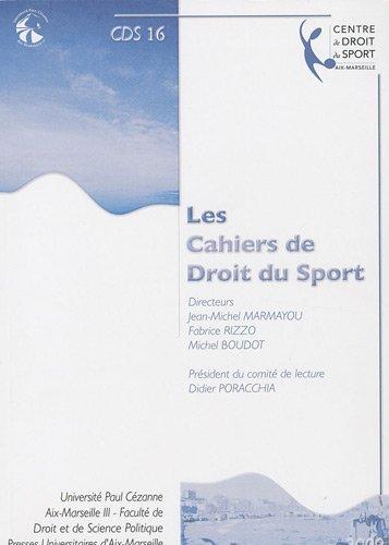 Les Cahiers de Droit du Sport, N° 16 :