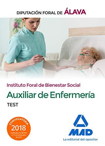 Técnico/a Auxiliar de Enfermería del Instituto Foral de Bienestar Social de la Diputación Foral de Álava. Test
