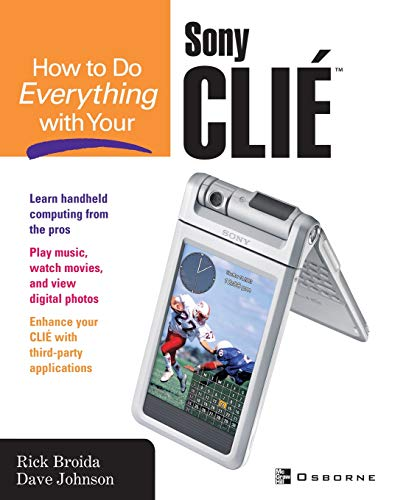 How to Do Everything with Your Clie(tm) -