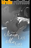Never Let Me Go Part 3