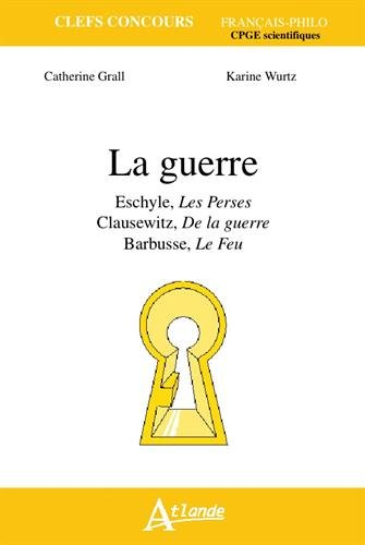 La guerre : Eschyle, Les Perses ; Clause...