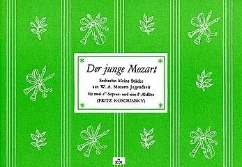 DER JUNGE MOZART - 16 KLEINE SPIELSTUECKE - arrangiert für drei Blockflöten [Noten / Sheetmusic]...