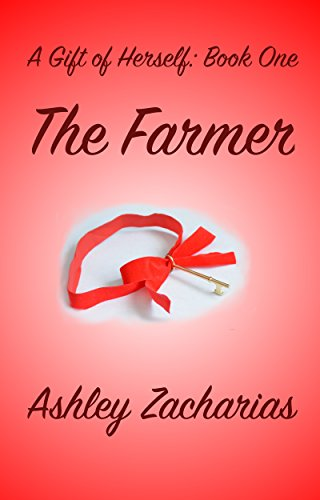 the-farmer-a-gift-of-herself-book-1-english-edition