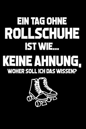 Price comparison product image Tag ohne Rollschuhe Unmöglich!: Notizbuch / Notizheft für Rollerskates Roller Derby Disco 80er A5 (6x9in) dotted Punktraster