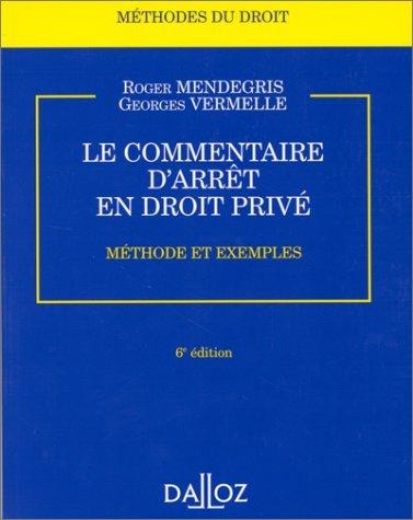 Le commentaire d'arrêt en droit privé : méthode et exemples