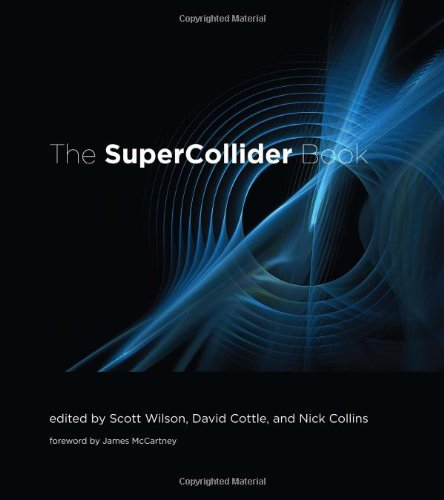 Supercollider Book (Mit Press) Wilson Handy