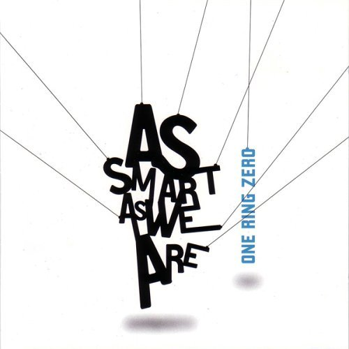 as-smart-as-we-are-cd-with-bonus-dvd-by-one-ring-zero-2006-05-23