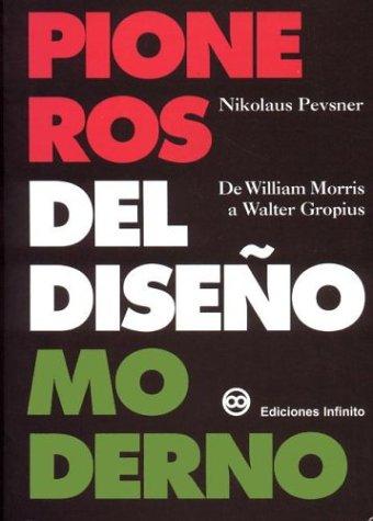 Pioneros del diseño moderno por Nikolaus Pevsner