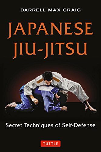 Japanese Jiu-Jitsu: Secret Techniques of Self-Defense por Darrell Craig