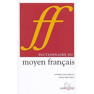 Dictionnaire du moyen français