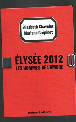 Elysée 2012 par Elisabeth CHAVELET