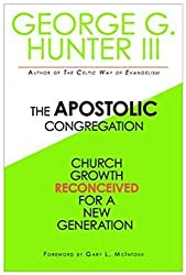 Apostolic Congregation: Church Growth Reconceived for a New Generation