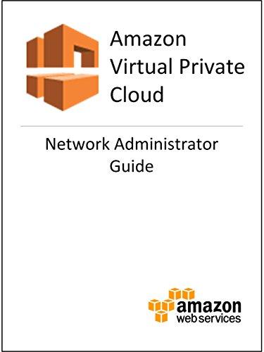 amazon-virtual-private-cloud-vpc-network-administrator-guide