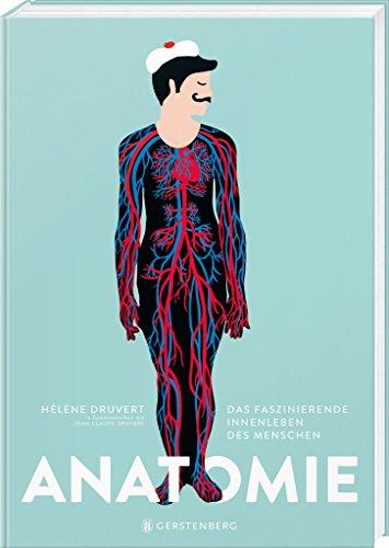 Anatomie: Das faszinierende Innenleben des Menschen