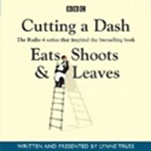 Cutting a Dash (Eats, Shoots & Leaves)