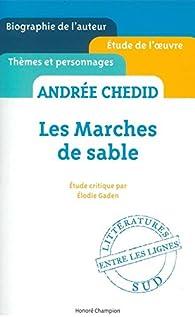 Les Marches de sable d'Andrée Chedid par Elodie Gaden