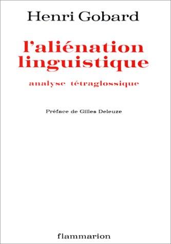 L'Aliénation linguistique : Analyse tétraglossique