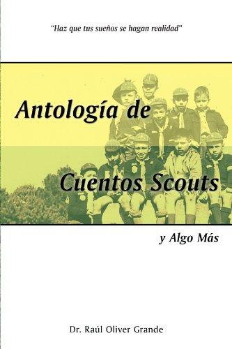 Antologia de Cuentos Scouts: Y Algo Mas