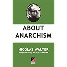 ABOUT ANARCHISM (English Edition)